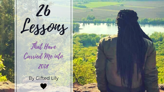 26 Lessons That Have Carried Me into 2018